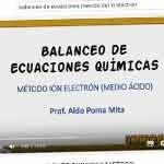 Balanceo de ecuaciones químicas mediante Método ion electrón