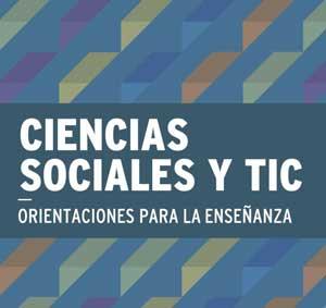 Enseñanza de las Ciencias Sociales con la TIC