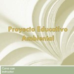 Modelo de Proyecto Educativo Ambiental
