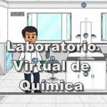 Laboratorios Virtuales de Química