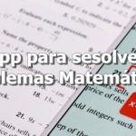 Aplicaciones para resolver ejercicios y problemas matemáticos