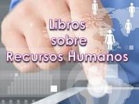 Libros sobre Recursos Humanos