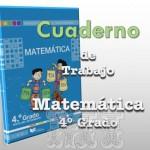 Texto cuaderno de trabajo de Matemática Cuarto Grado