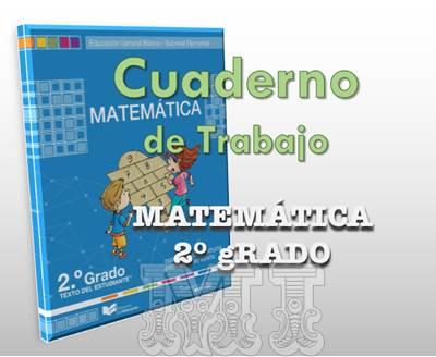 Texto cuaderno de trabajo de Matemática Segundo Grado