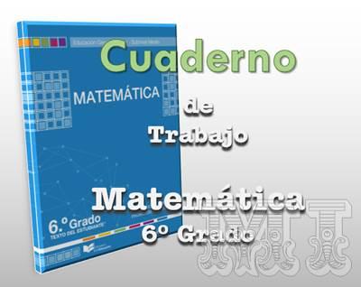 Texto cuaderno de trabajo de Matemática Sexto Grado