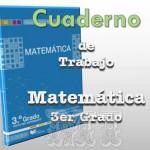 Texto cuaderno de trabajo de Matemática Tercer Grado