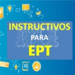 Descargar Instructivos para EPT OFICIAL
