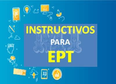 Descargar Instructivos para EPT OFICIAL