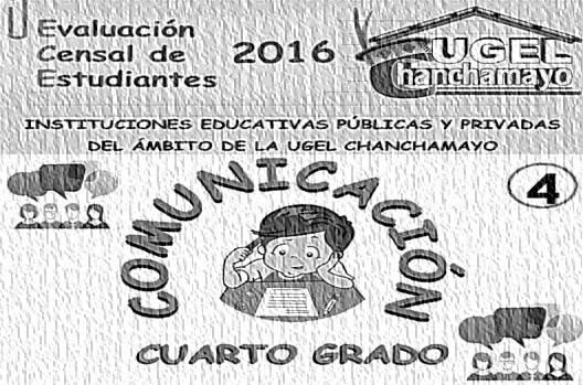Evaluación ECE para el 4to Grado de Primaria