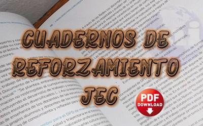 Cuadernos de Reforzamiento JEC