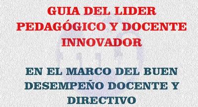 Guía del Líder Pedagógico y Docente Innovador