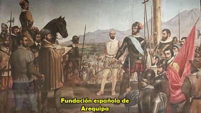 fundacion incaica y española de Arequipa