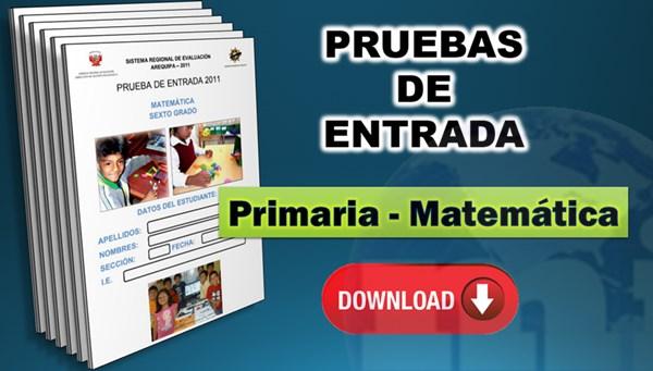 pruebas de entrada de matematica primaria
