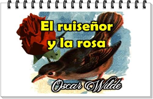 el ruiseñor y la rosa oscar wilde