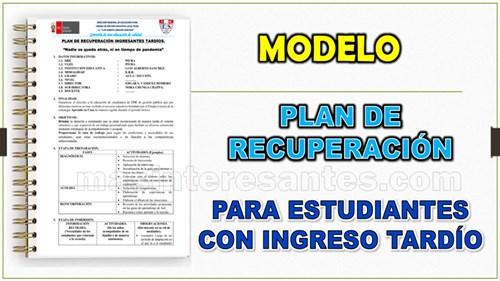 Modelo de Plan de recuperación para estudiantes con ingreso tardío