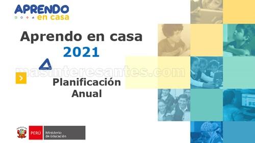 Planificación Anual Aprendo en casa 2021