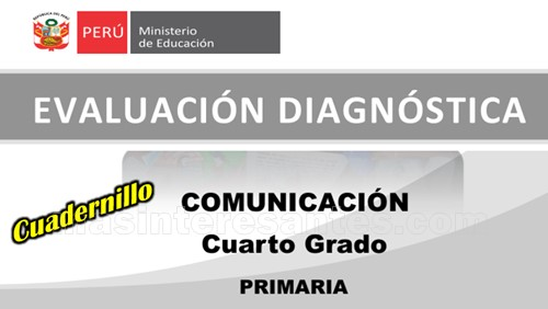 Evaluación diagnóstica de comunicación de 4to grado de primaria