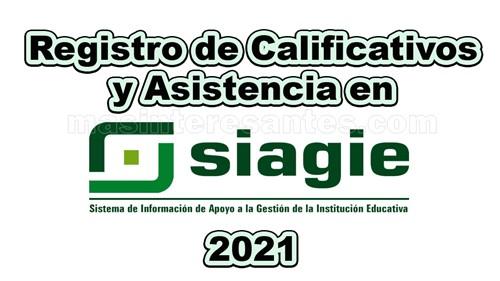 Registro de calificativos y asistencia en el SIAGIE 2021