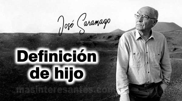 Definciicón de hijo - José Saramago