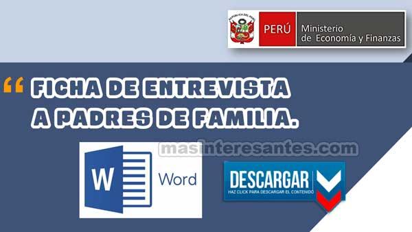 Ficha de entrevista a Padres de Familia en Word